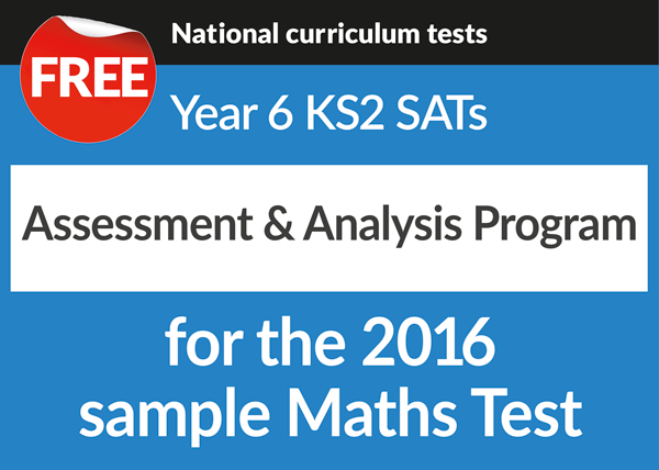 Y6 2016 SATS free assessment & analysis program